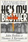 img - for He's My Brother: Former Racial Foes Offer Strategy for Reconciliation Paperback June, 1994 book / textbook / text book