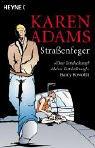 Straßenfeger. Heyne Bücher Nr.13756 (3453869443) by Karen Adams