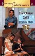 The Chosen Child (Harlequin Superromance No. 1257), BRENDA MOTT
