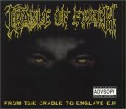 Cradle of Filth From the Cradle to Enslave [Ltd Ed]