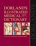 Dorland's Illustrated Medical Dictionary with CD-ROM, 31e (Dorland's Medical Dictionary)