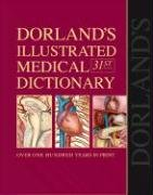 Dorland's Illustrated Medical Dictionary with CD-ROM, 31e...