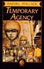 Temporary Agency (087951602X) by Pollack, Rachel