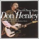 Don Henley - One of These Nights - Zortam Music