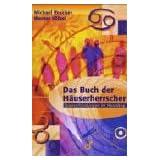 """Das Buch der H�userherrscher: Querverbindungen im Horoskopvon """"Michael Roscher"""""""