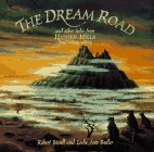 The Dream Road: And Other Tales from Hidden Hills (Some Involving Rabbits)
