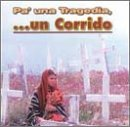 echange, troc Various Artists - Pa Una Tragedia: Un Corrido
