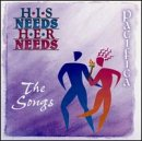 His Needs, Her Needs...The Songs