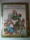 Goode Diane : Diane Goode'S American Christmas (Hbk)