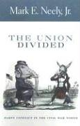 The Union Divided: Party Conflict in the Civil War North