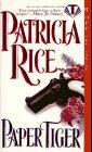 Paper Tiger (Topaz Historical Romances), Rice,Patricia