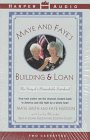 img - for Maye and Faye's Building & Loan: The Story of a Remarkable Sisterhood book / textbook / text book