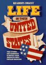 Life in these united states
