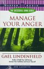 img - for Manage Your Anger (The Successful Living Series) book / textbook / text book