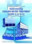 img - for Understanding Cooling Water Treatment Saves $ $ $ $ $ $ book / textbook / text book