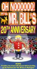 Mr Bill: 20th Anniversary [VHS]
