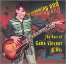 Gene Vincent - The Screaming End: The Best Of Gene Vincent - Zortam Music