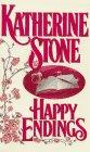 Happy Endings, KATHERINE STONE