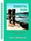 Essential Huna: Discovering and Integrating Your Three Selves