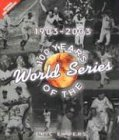 100 Years of the World Series: 1903-2003 (0760757267) by Eric Enders