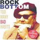 Too Many Bad Habits