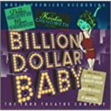 Billion Dollar Baby (Revival Cast)