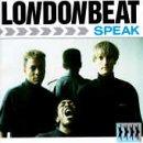 Londonbeat - Speak - Zortam Music
