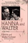 img - for Hanna and Walter: A Love Story book / textbook / text book