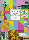img - for Provence: Guide & Travel Journal book / textbook / text book