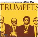 Trumpets Mike Vax
