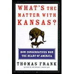 img - for What's the Matter with Kansas? How Conservatives Won the Heart of America by Frank, Thomas. (Metropolitan Books,2004) [Hardcover] book / textbook / text book