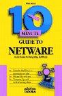 echange, troc  - 10 Minute Guide to Netware