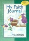 My Faith Journal - green for boys (0849959640) by Hill, Karen