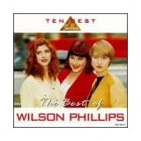 The Best of Wilson Phillips ~ Wilson Phillips