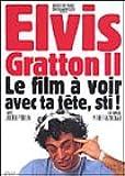 Elvis Gratton II (Version française)