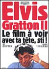 Elvis Gratton II (Version fran�aise)
