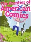 アメリカンコミックス最前線 (別冊・本とコンピュータ (6))