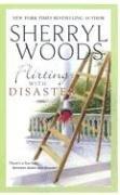 Flirting With Disaster (MIRA S.), SHERRYL WOODS