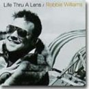 Songtexte von Robbie Williams - Life Thru a Lens