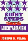 img - for Eight Steps Towards Libertarianism book / textbook / text book