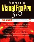 Programming Visual Foxpro 3.0/Book and Disk