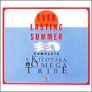 EVER LASTING SUMMER S.KIYOTAKA&OMEGA TRIBE COMPLETE BOX