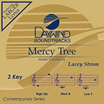 Mercy Tree [Accompaniment/Performance Track] (Daywind Soundtracks Contemporary)