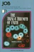 Job: The Trial and Triumph of Faith (Beacon Small-Group Bible Studies)