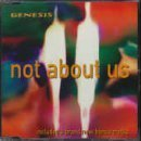 Not About Us [CD 1] by Genesis