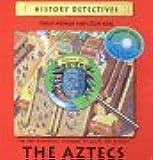 History Detectives The Aztecs