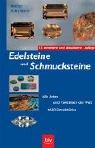 Image de Edelsteine und Schmucksteine: Alle Arten und Varietäten der Welt · 1600 Einzelstücke
