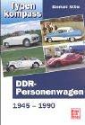 Typenkompass DDR- Personenwagen 1945...