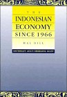 The Indonesian Economy since 1966: Southeast Asia's Emerging Giant