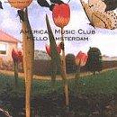 American Music Club - Hello Amsterdam - Zortam Music